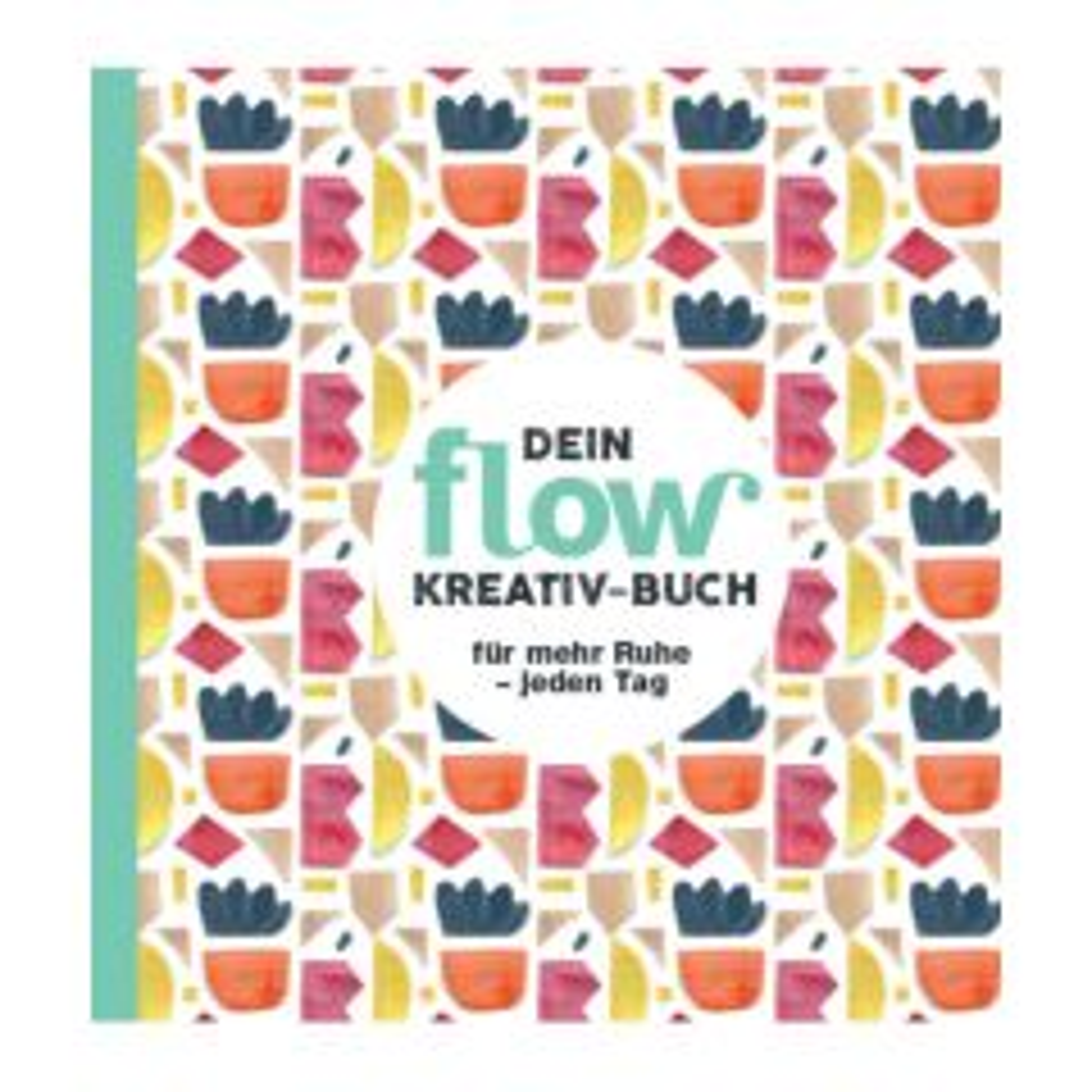 Flow - Kreativ-Buch