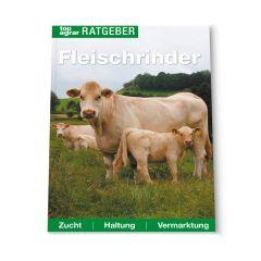 top agrar Ratgeber Fleischrinder