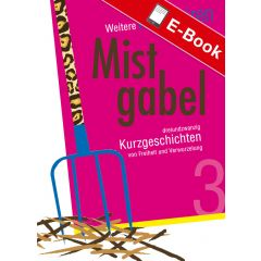 E-Book: Weitere Memoiren einer Mistgabel 3